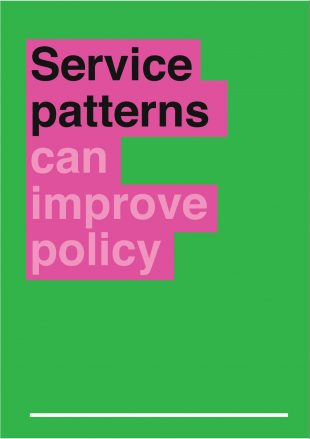 graphic saying 'service patterns can improve policy'