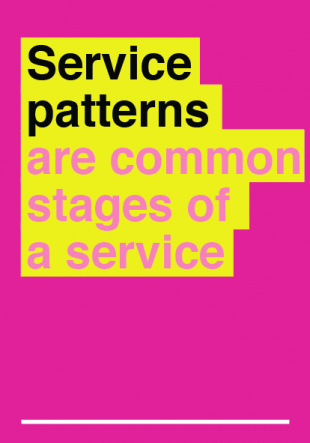 graphic saying 'service patterns are common stages of a service'